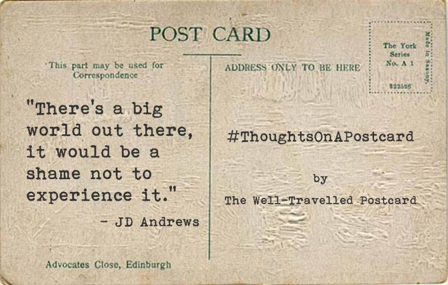 #ThoughtsOnAPostcard no.1