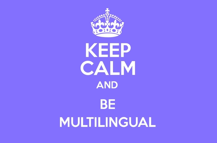 Keep calm and be multilingual