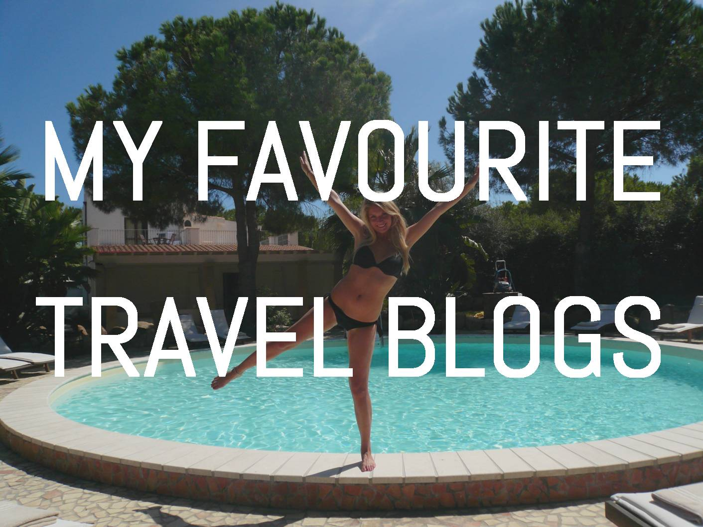 My Favourite Travel Blogs