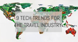 9-tech-trends-for-the-travel-industry-world-map-of-tech
